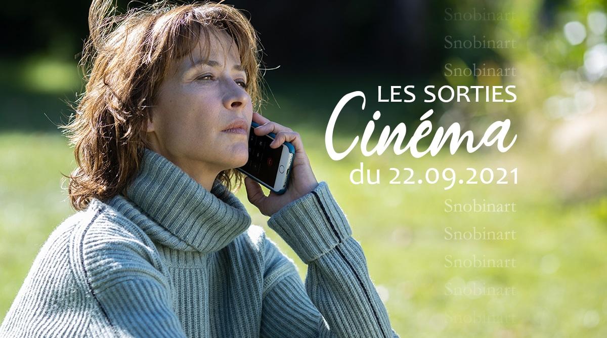 Snobinart Sorties Cinéma du 22 septembre 2021 Films Sophie Marceau Tout s'est bien passé