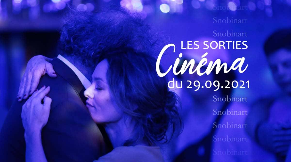 Snobinart Sorties Cinéma du 29 septembre 2021 Films Vanessa Paradis Cette musique ne joue pour personne