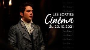 Snobinart Sorties Cinéma du 6 octobre 2021 Films Xavier Dolan dans Illusions Perdues